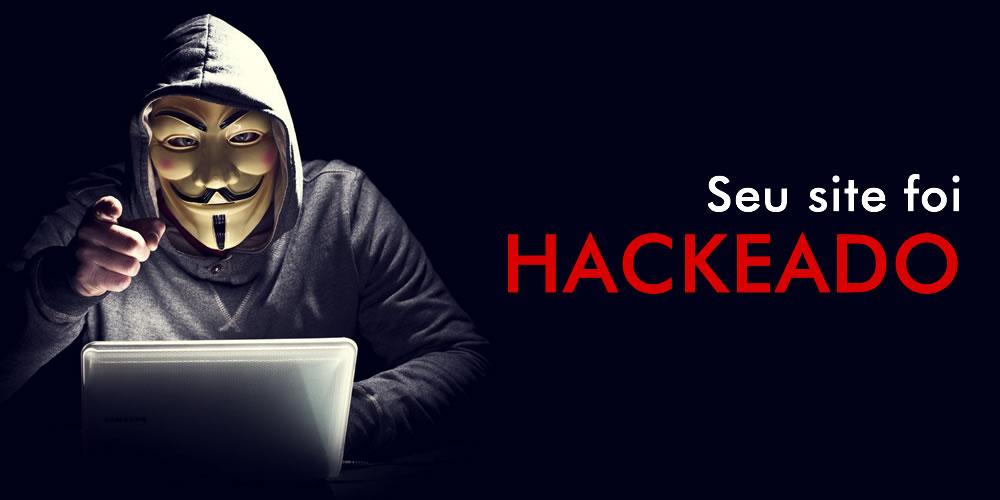 Meu site foi hackeado, e agora? Como resolver?