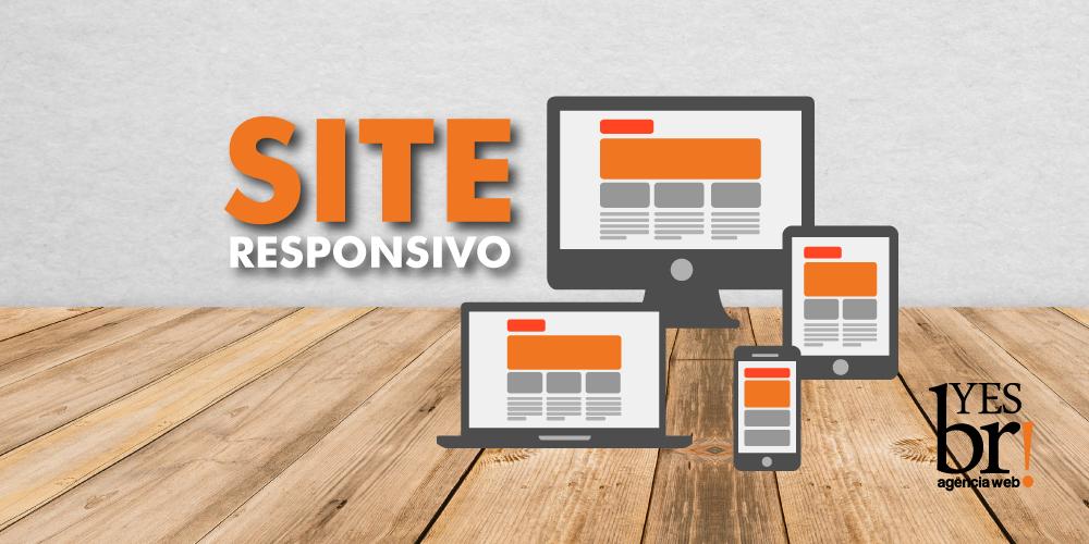 Site responsivo: Benefícios, obrigação e melhora no desempenho de busca