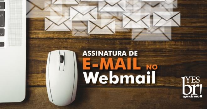 Adicionar assinatura de e-mail no Webmail