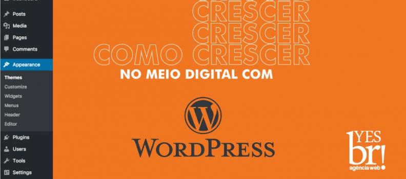 Como ajudar minha empresa crescer no meio digital com o WordPress