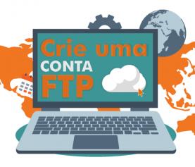 Como criar e configurar uma conta FTP