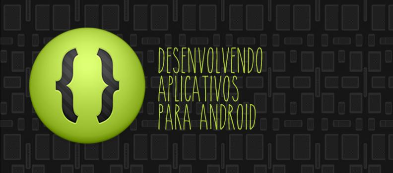 Criando um ListView personalizado no Android