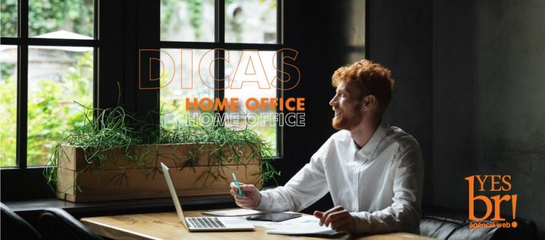 Dicas para trabalho remoto (home office)