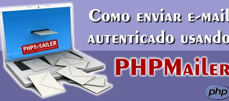 Como enviar e-mail autenticado usando PHPMailer