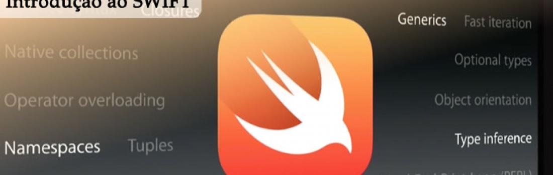 Introdução ao Swift, nova linguagem da Apple