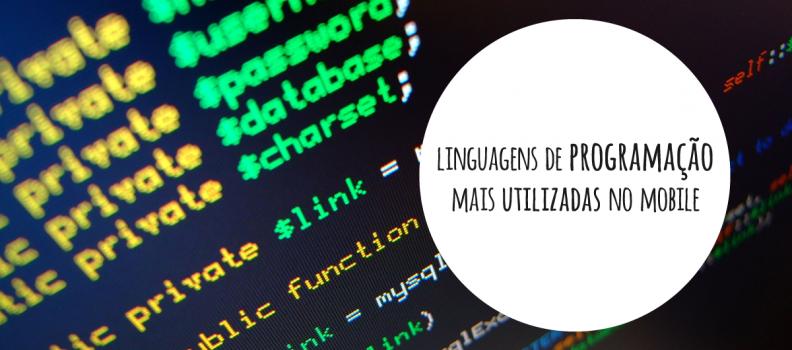 Quais as linguagens de programação mobile mais utilizadas