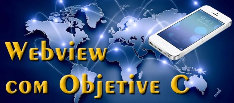 webView com Objective-C de maneira rápida
